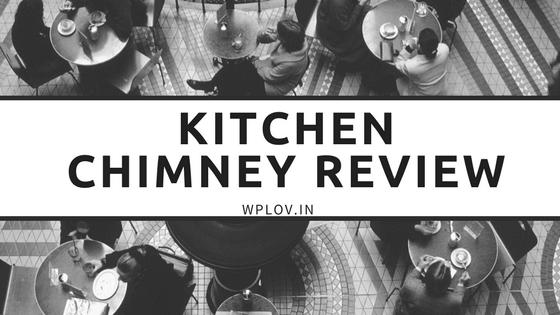 Kitchen Chimney Review