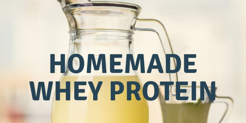 How to make Whey Protein?